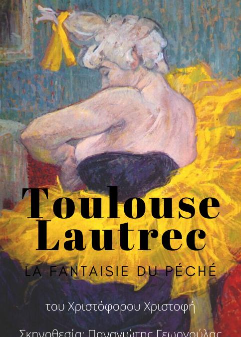Toulouse Lautrec: La fantaisie du péché